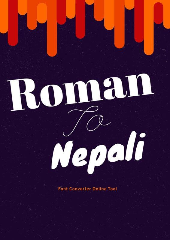 Roman to Nepali Font Converter Tool